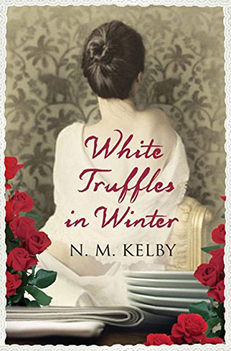 Book cover of White Truffles in Winter by N M Kelby