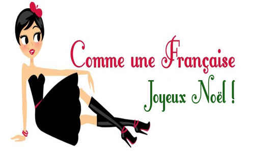 Common French Christmas Phrases : The Good Life France