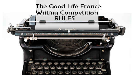 The Good Life France Writing contest rules