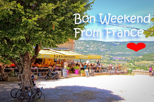 bon weekend from france provence