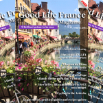 The Good Life France Magazine Spring 2017 Newsletter from France!