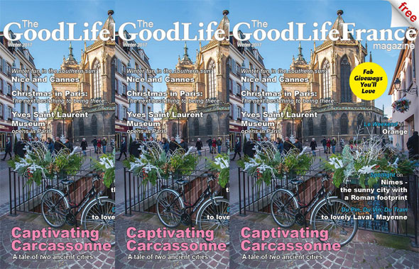 Front cover of The Good Life France Winter magazine 2017 showing Colmar Alsace