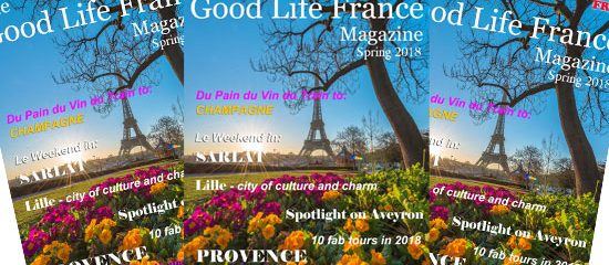 The Good Life France Magazine Spring 2018