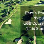 Here's France's Top 5 Golf Courses For This Summer