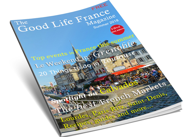 The Good Life France Magazine, Summer 2018 issue front cover