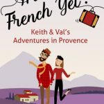 Are we french yet by Keith Van Sickle