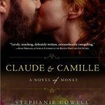 Claude & Camille by Stephanie Cowell | Book review