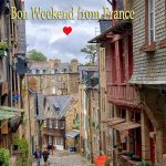 Bon weekend from Dinan in France