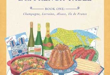 Searching for Family and Traditions at the French Table by Carole Bumpus
