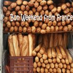 Bon weekend from a bread van in France…