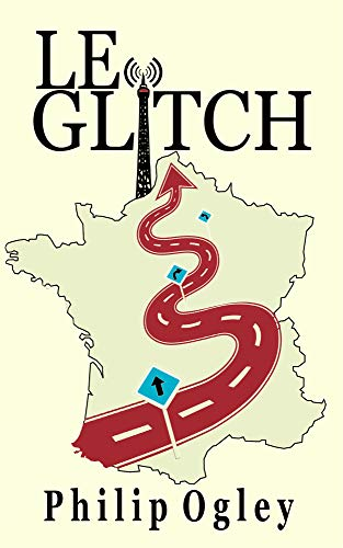 Jacket covert of Le Glitch, a book by Philip Ogley