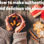 Vin Chaud recipe from France