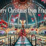 Merry Christmas and Happy New Year from France…