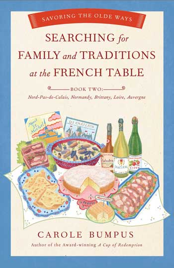 Book jacket of food and cookery book Search for family & traditions at the French table
