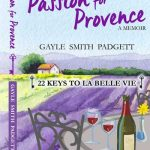 Passion for Provence by Gayle Smith Padgett