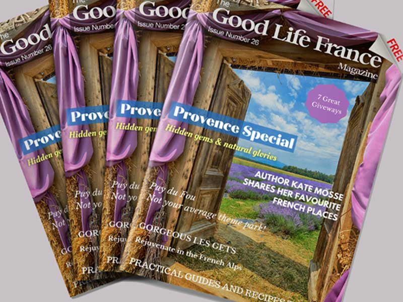 The Good Life France Magazine cover with a photo of Provence